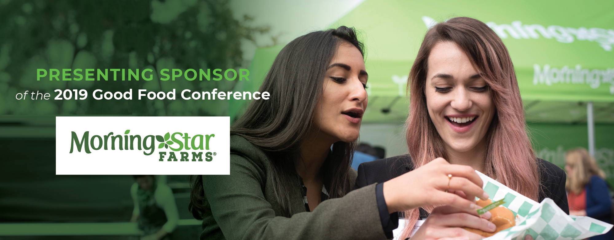 Presenting Sponsor of the 2019 Good Food Conference: Morningstar Farms