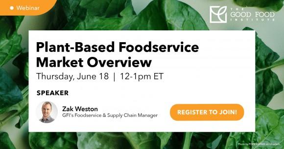 Register for webinar plant-based foodservice market overview