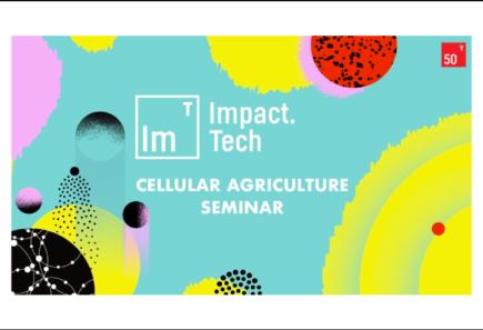 Cellular agriculture seminar graphic